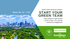 EarthShare of Texas Austin Green Business Leaders Event Start Your Green Team